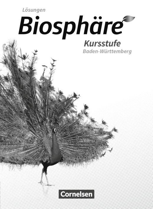Biosphäre Sekundarstufe II - 2.0 - Lösungen zum Schülerbuch - Kursstufe