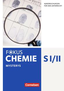 Fokus Chemie - Neubearbeitung - Kopiervorlagen zu Mysteries - Gesamtband