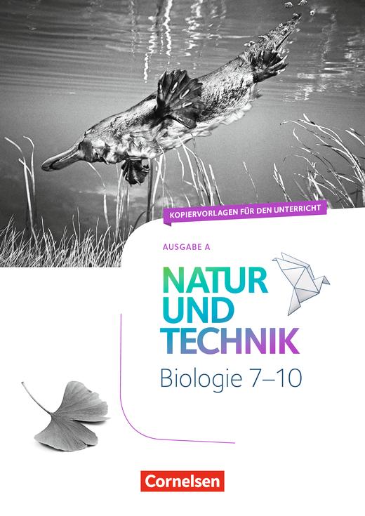 Natur und Technik - Biologie Neubearbeitung - Kopiervorlagen - 7.-10. Schuljahr