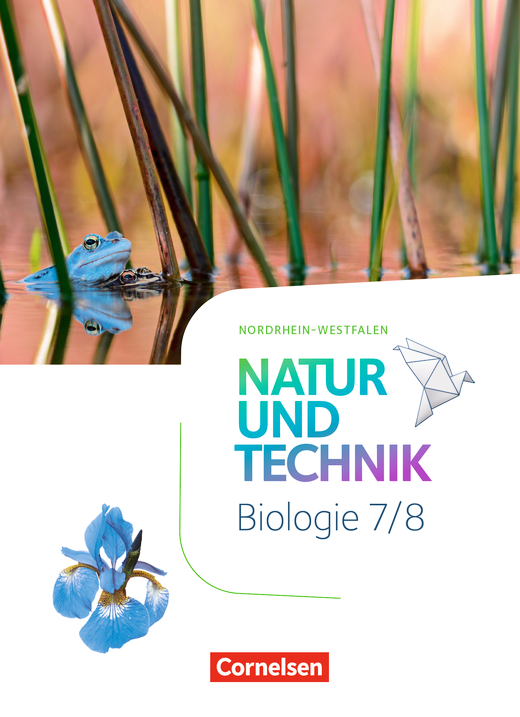 Natur und Technik - Biologie Neubearbeitung - Schülerbuch - 7./8. Schuljahr