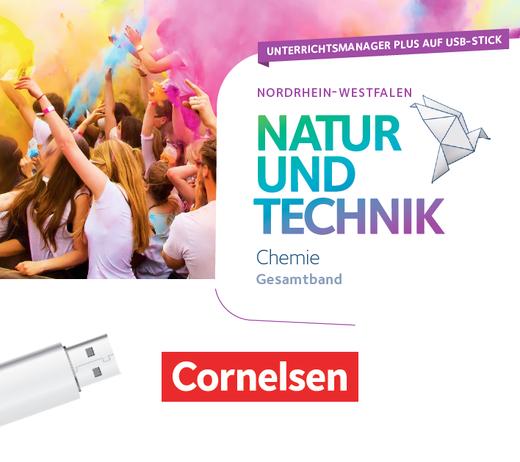 Natur und Technik - Chemie Neubearbeitung - Unterrichtsmanager Plus auf USB-Stick - Gesamtband