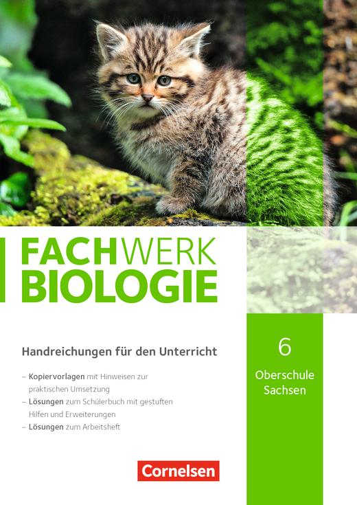 Fachwerk Biologie - Handreichungen für den Unterricht - 6. Schuljahr