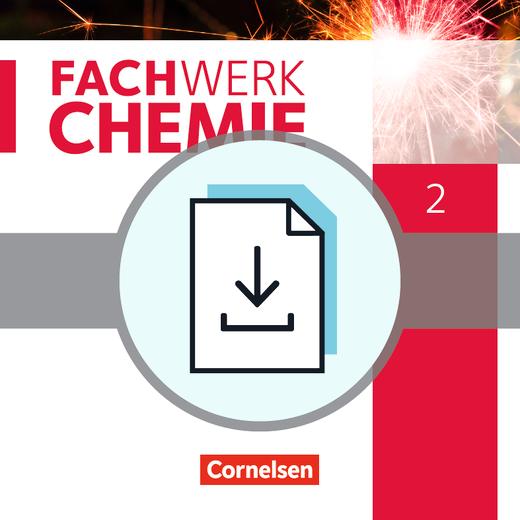 Fachwerk Chemie - Gefährdungsbeurteilungen aller Experimente - Kopiervorlagen als Download - Band 2: 9./10. Schuljahr