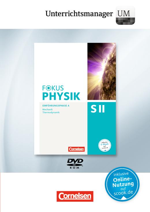 Fokus Physik Sekundarstufe II - Unterrichtsmanager - Vollversion auf DVD-ROM - Einführungsphase