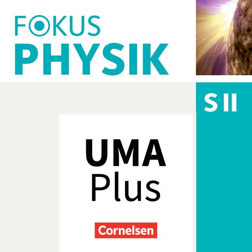 Fokus Physik Sekundarstufe II - Unterrichtsmanager Plus online - Oberstufe