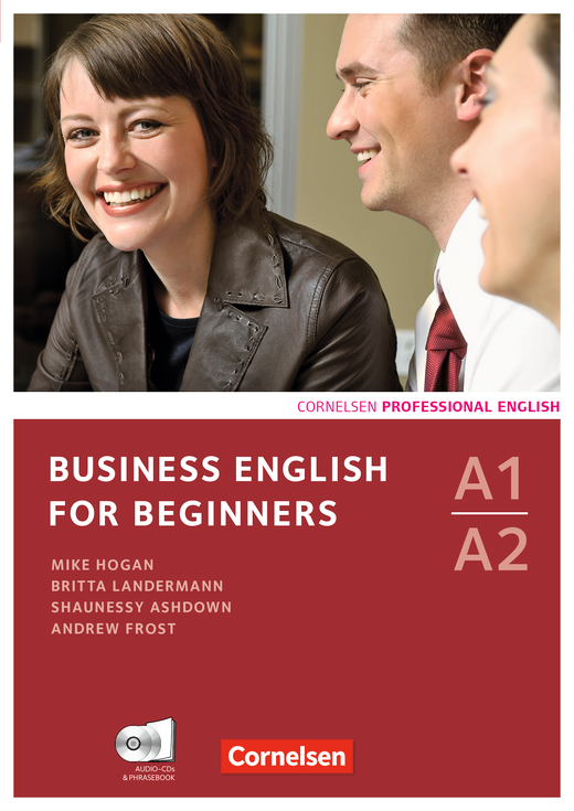 Business English for Beginners - Kursbuch mit CDs und Phrasebook - A1/A2