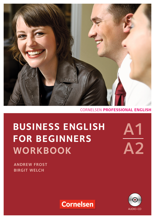 Business English for Beginners - Workbook mit CD - A1/A2
