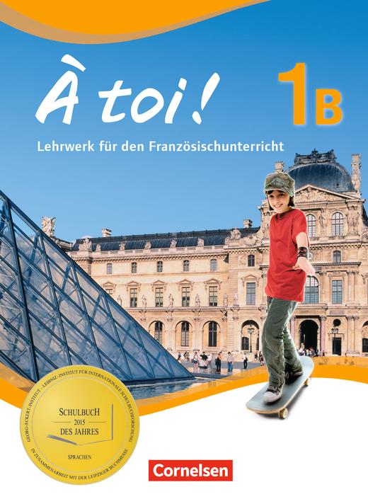 À toi ! - Schülerbuch - Band 1B