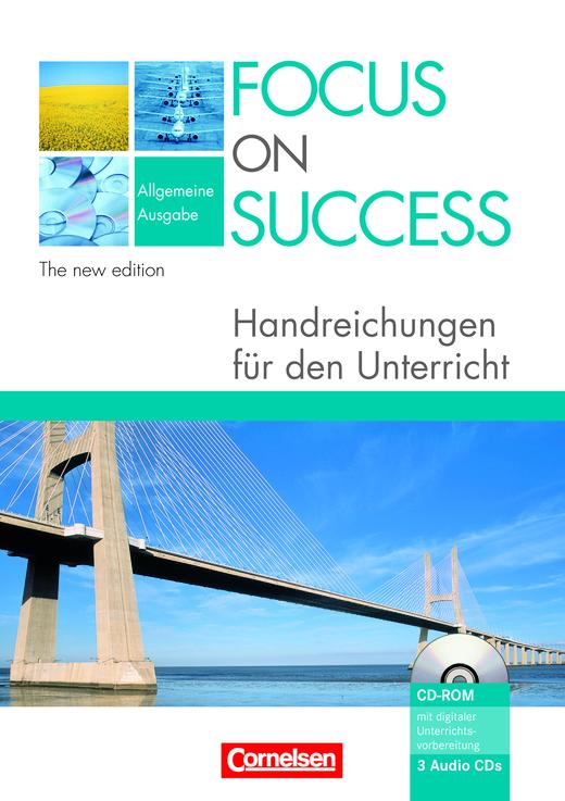 Focus on Success - The new edition - Handreichungen für den Unterricht mit 3 CDs und CD-ROM - B1/B2