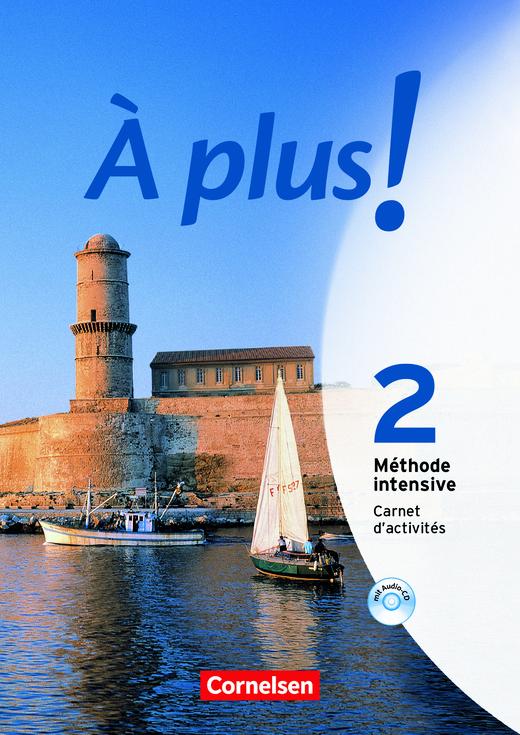 À plus ! Méthode intensive - Carnet d'activités mit Audios online - Band 2