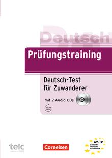 Prüfungstraining DaF - Deutsch-Test für Zuwanderer - Übungsbuch mit Lösungsbeileger und Audio-CD - A2/B1