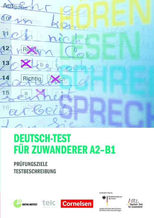 Deutsch-Test für Zuwanderer A2-B1 - Prüfungsziele und Testbeschreibung