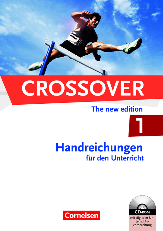 Crossover - Handreichungen für den Unterricht mit CD-ROM - B1/B2: Band 1 - 11. Schuljahr