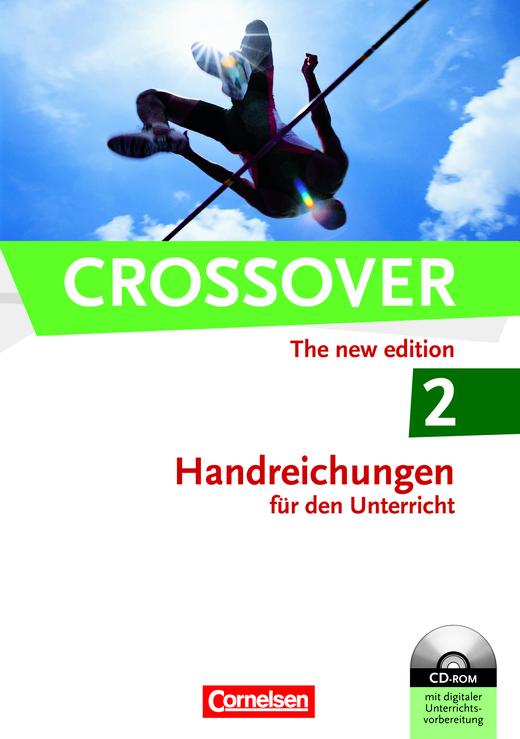 Crossover - Handreichungen für den Unterricht mit CD-ROM - B2/C1: Band 2 - 12./13. Schuljahr