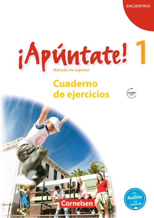 ¡Apúntate! - Cuaderno de ejercicios mit Audios online - Band 1