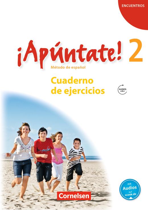 ¡Apúntate! - Cuaderno de ejercicios mit Audios online - Band 2