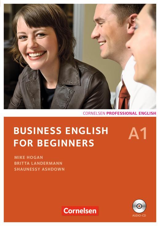 Business English for Beginners - Kursbuch mit CD - A1