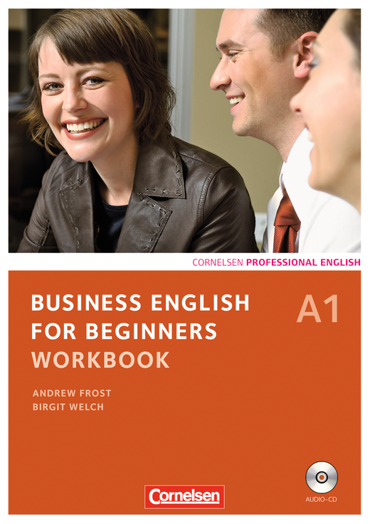 Business English for Beginners - Workbook mit CD - A1