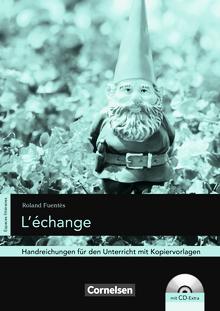 Espaces littéraires - L'échange - Handreichungen für den Unterricht - B1-B1+