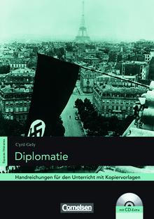 Espaces littéraires - Diplomatie - Handreichungen für den Unterricht - B1-B1+