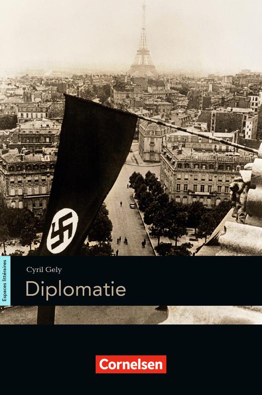 Espaces littéraires - Diplomatie - Lektüre - B1-B1+