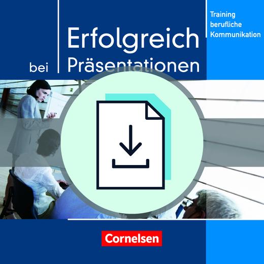 Training berufliche Kommunikation - Erfolgreich bei Präsentationen - Hinweise für den Unterricht als Download - B2/C1
