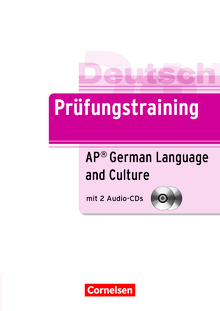 Prüfungstraining DaF - AP German Language and Culture Exam - Übungsbuch mit CDs - B2