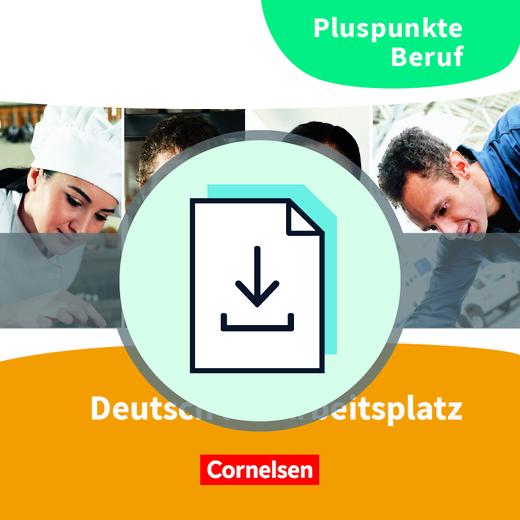 Pluspunkte Beruf - Deutsch am Arbeitsplatz - Hinweise für den Unterricht als Download - A2-B1+