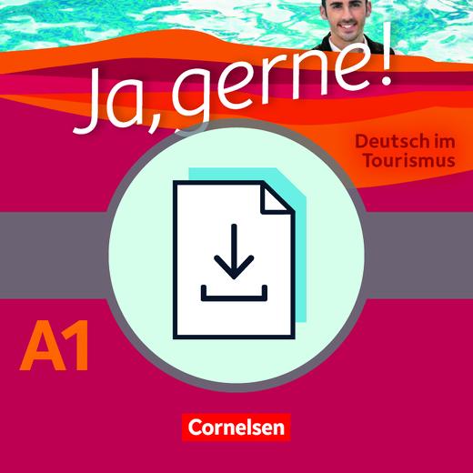 Ja, gerne! - Deutsch im Tourismus - Handreichungen für den Unterricht als Download - A1
