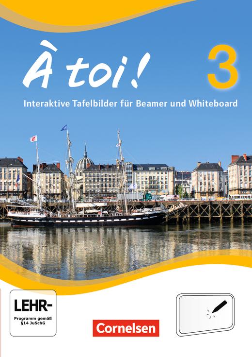 À toi ! - Interaktive Tafelbilder für Whiteboard und Beamer - CD-ROM - Band 3