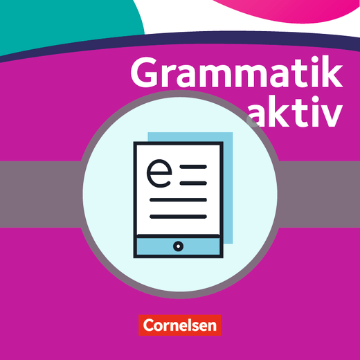 Grammatik aktiv - Verstehen, Üben, Sprechen - Übungsgrammatik als E-Book - A1-B1