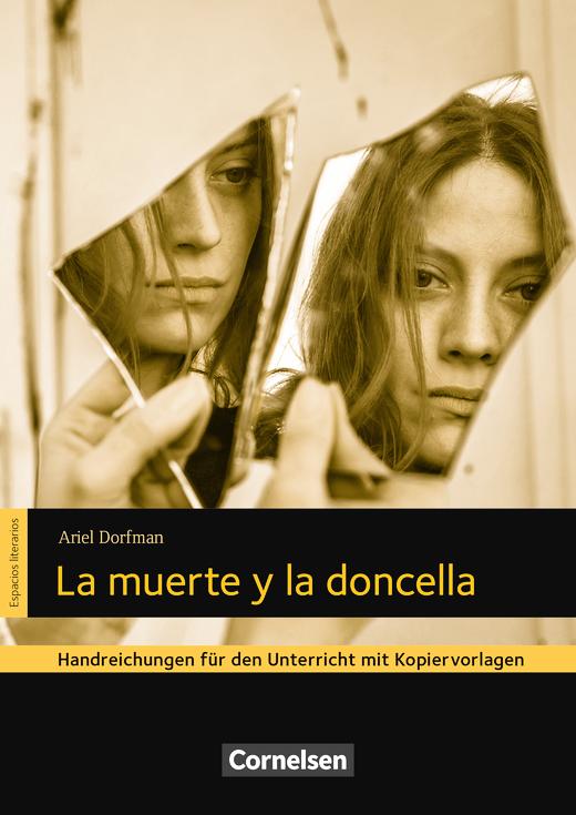 Espacios literarios - La muerte y la doncella - Handreichungen für den Unterricht - B2