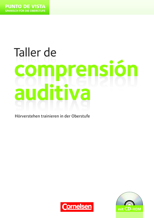 Punto de vista - Taller de comprensión auditiva - Lehrerheft mit CD-ROM - B1
