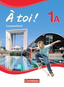 À toi ! - Grammatikheft - Band 1A
