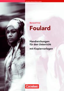 Nouvelle Bibliothèque Junior - Foulard - Handreichungen für den Unterricht - A2+