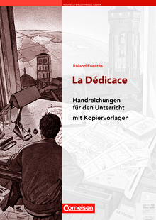 Nouvelle Bibliothèque Junior - La Dédicace - Handreichungen für den Unterricht - A2+