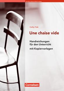 Nouvelle Bibliothèque Junior - Une chaise vide - Handreichungen für den Unterricht - A2+