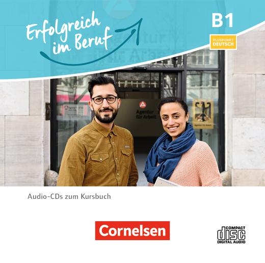 Pluspunkt Deutsch - Erfolgreich im Beruf - Kursraum-Audio-CDs - B1