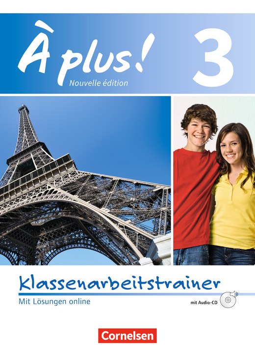 À plus ! - Klassenarbeitstrainer mit Audio-CD - Band 3