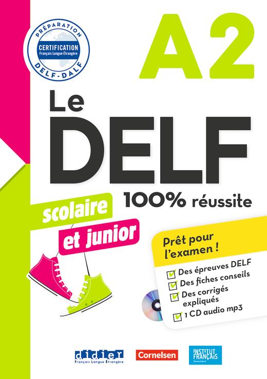Le DELF Scolaire - Übungsheft mit MP3-CD und Lösungen - A2