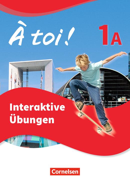 À toi ! - Interaktive Übungen - Band 1A