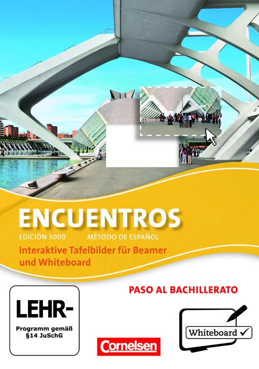 Encuentros - Interaktive Tafelbilder für Whiteboard und Beamer - CD-ROM - Paso al bachillerato