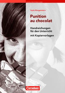 Nouvelle Bibliothèque Junior - Punition au chocolat - Handreichungen für den Unterricht - B1