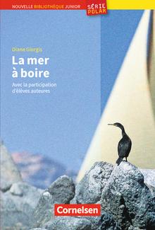Nouvelle Bibliothèque Junior - La mer à boire - Lektüre mit Vokabelglossar