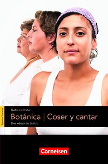 Espacios literarios - Botánica, Coser y cantar - Lektüre - B2