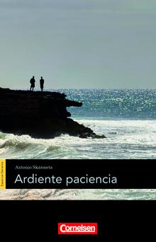 Espacios literarios - Ardiente paciencia - Lektüre - B2