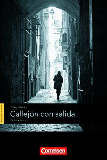 Espacios literarios - Callejón con salida - Lektüre - B1