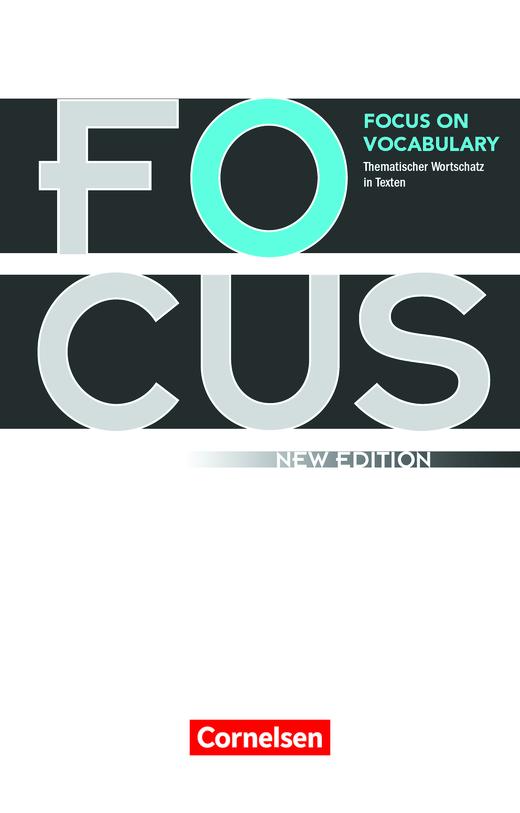 Focus on Vocabulary - Gymnasiale Oberstufe und berufsbildende Schulen - Schülerbuch - B1/B2