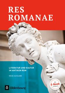 Res Romanae - Literatur und Kultur im antiken Rom - Schülerbuch
