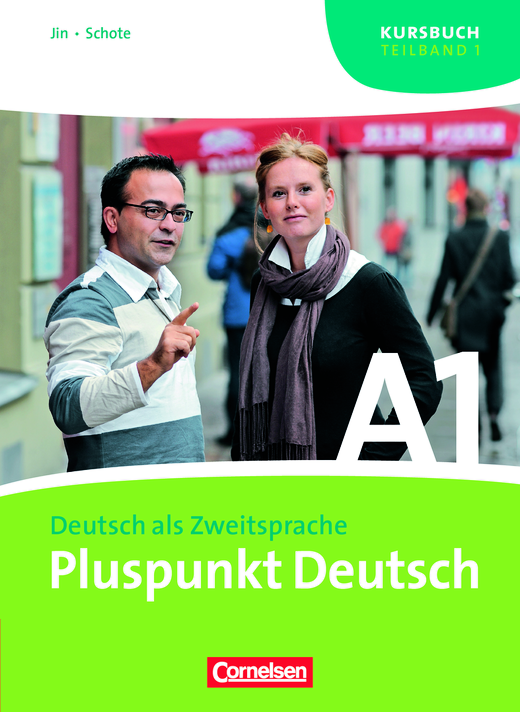 Pluspunkt Deutsch - Kursbuch - A1: Teilband 1